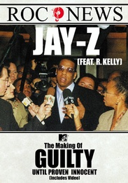 Jay-Z: Making of Guilty Until Proven Innocent