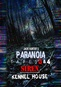 Jack Hunter's Paranoia Tapes 3 & 4: Siren / Kennel House